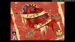 LeekeLeek - Fuck Love (Prod By LeekeLeek)
