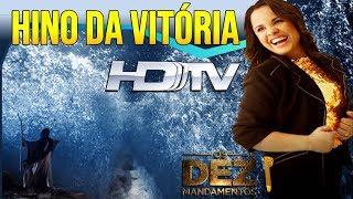 Cassiane - Hino da Vitória (Os Dez Mandamentos) HD