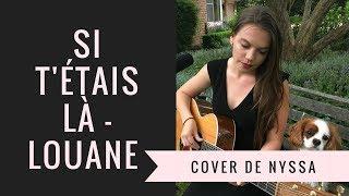 Louane - Si t'étais là cover