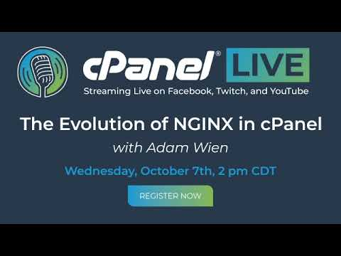 cPanel Live | The Evolution of NGINX