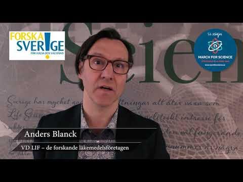 Varför stödjer du March for Science? Anders Blanck, VD LIF - de forskande läkemedelsföretagen