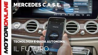 Mercedes CASE, l'alta tecnologia e la guida autonoma secondo la Stella