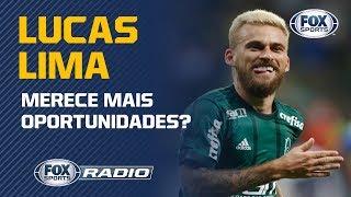 LUCAS LIMA MERECE MAIS OPORTUNIDADES? Veja a discussão no FOX Sports Rádio