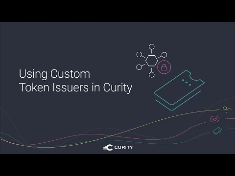 Using Custom Token Issuers in the Curity Identity Server