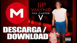 Lil Wayne - Tha Carter V (Full Album // Mediafire)