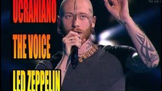 THE VOICE UCRANIA -WHOLE LOTTA LOVE
