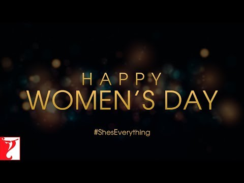 #ShesEverything | #HappyWomensDay2019