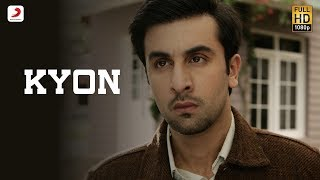 Kyon - Official Video | Barfi