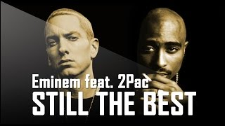 Eminem feat. 2Pac - Still The Best (New Song 2016 / Album 2016)