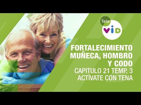 Fortalecimiento de muñeca, hombro y codo, Capitulo 21 Temp. 3 – Actívate con Tena y Tele VID
