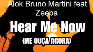 "Lucboituva- Alok , Bruno , Zeeba"" Hear Me Now"" (tradução)"