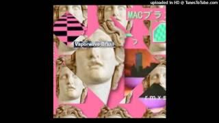 MACINTOSH PLUS - リサフランク420 現代のコンピュー (fruS Remix)