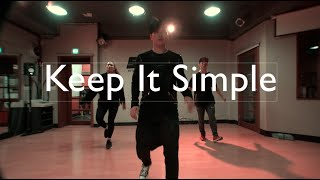 RALEIGH RITCHIE - KEEP IT SIMPLE || CHOREOGRAPHY JWHYC