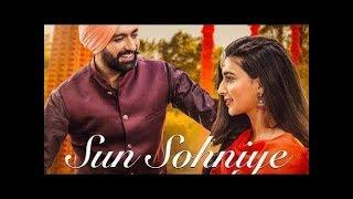 Sun Sohniye || Sun Soniye Ni Taar Tunke || Ranjit Bawa || Nimrat Khaira || Punjabi Love Songs 2018