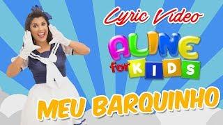 Aline Nascimento - MEU BARQUINHO - Lyric Vídeo | LANÇAMENTO 2017