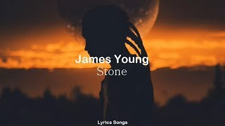 Jaymes Young - Stone (Lyrics)