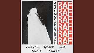 A$AP Rocky - Raf (ft. Frank Ocean, Quavo, Lil Uzi Vert & Playboi Carti)