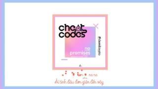 [Vietsub + Lyrics] No Promises - Cheat Codes, Demi Lovato