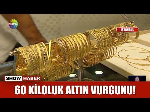 60 kiloluk altın vurgunu!