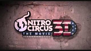 Nitro Circus The Movie SoundTrack   Ready To Go