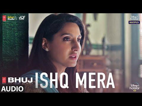 Ishq Mera (AUDIO) | Bhuj: The Pride Of India | Ajay D, Sanjay D | Pratibha S, Vipin P,  Manoj K