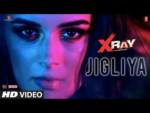Jigliya | X Ray (The Inner Image) | Raaj A. | Swati Sharma | Ikka | Rahul S. | Evelyn S.| Shabbir A.
