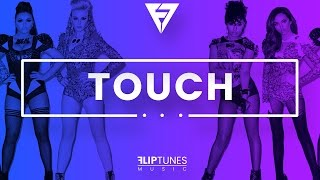"Little Mix | ""Touch"" Remix 