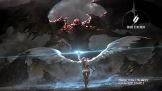 Sonic Symphony - O Fallen Angel (Epic Vocal Hybrid Orchestral Music)