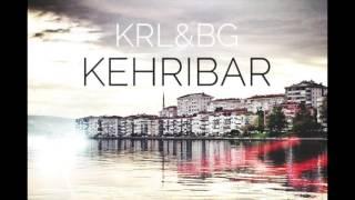 Krl&BG - Kehribar (2017)