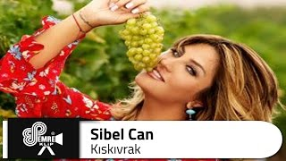 Sibel CAN - Kıskıvrak