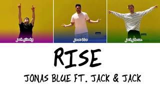 Rise - Jonas Blue ft. Jack & Jack [ LYRICS PT BR | ENG]