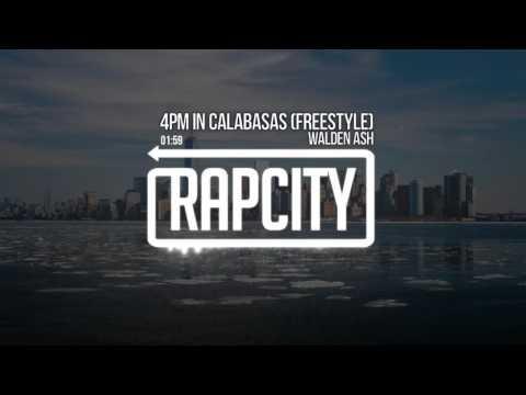 Walden Ash - 4PM In Calabasas (Freestyle)