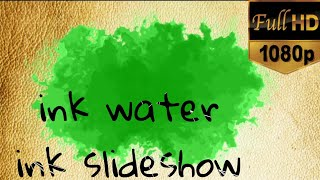 Ink in Motion // Green screen ink in water // Slideshow effect // ink in water background