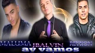 j balvin ft maluma y reykon ay vamos remix ★REGGAETON 2014★  official DALE ME GUSTA