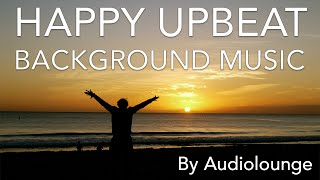 Happy Upbeat Background Music (Fun Royalty Free Stock Music 2016)