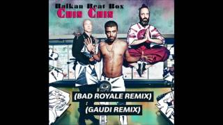 Balkan Beat Box - Chin Chin [Bad Royale Remix]