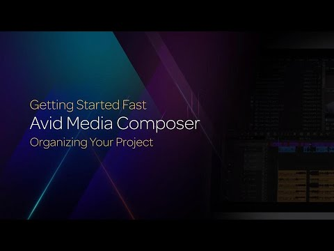 Organizing Your Projects in Media Composer