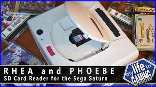 Rhea and Phoebe - SD Card Reader for the Sega Saturn / MY LIFE IN GAMING