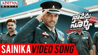 Sainika Video Song, Naa Peru Surya Naa illu India Songs, Allu Arjun, Anu Emmanuel, Vakkantham Vamsi