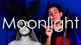 Moonlight - Ariana Grande - Violin COVER