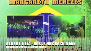 RELIGHT ORCHESTRA feat. MARGARETH MENEZES - A LUZ DE TIETA (DAX vs NDR Remix) - TEASER