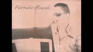 Fernác Ricsi-  Origo