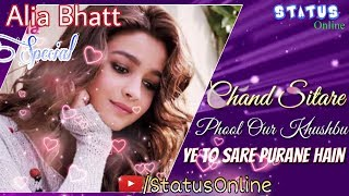 Alia Bhatt Special Whatsapp Status❤ - Chaand Sitare | Status Online
