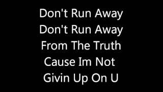 Tyler James.W -Let it Shine- Don't Run Away