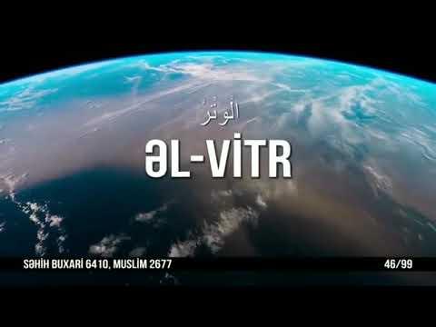 ALLAHIN 99 İSMİ 46ƏL VİTR