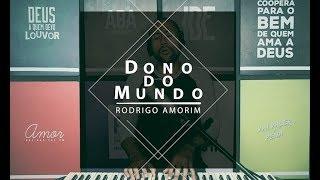 Fernandinho - Dono do Mundo (Cover) Rodrigo Amorim