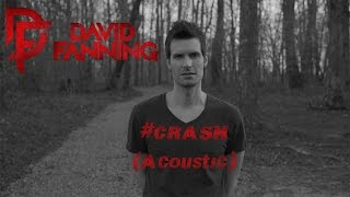 David Fanning - Crash (Acoustic)
