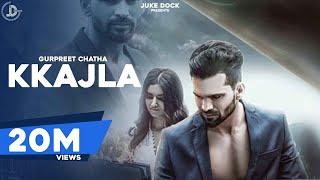 KKAJLA (Full video)   Gurpreet Chattha   Juke Dock   Latest Punjabi Songs 2017 width=