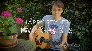 Harry Styles - Two Ghosts - Cover (Lyrics and Chords)