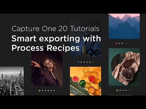 Capture One 20 Tutorials | Smart Exporting with Process Recipes
